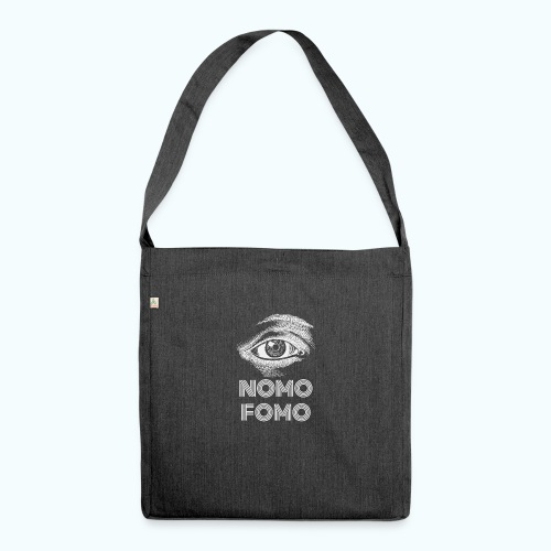 NOMO FOMO - Shoulder Bag made from recycled material