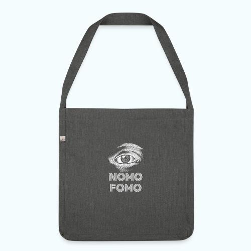 NOMO FOMO - Shoulder Bag made from recycled material