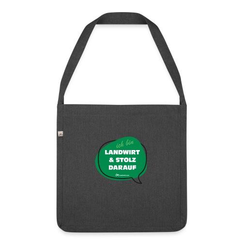 Landwirt und stolz darauf - Schultertasche aus Recycling-Material