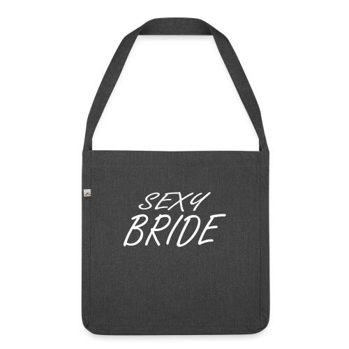Sexy Braut Junggesellinnenabschied - Schultertasche aus Recycling-Material
