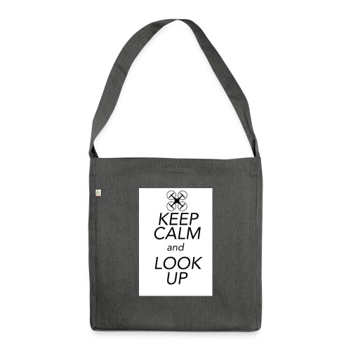 Keep Calm and Look Up - Schoudertas van gerecycled materiaal