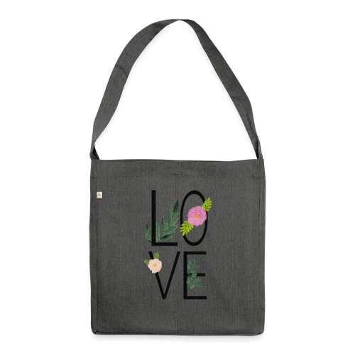 Love Sign with flowers - Shoulder Bag made from recycled material