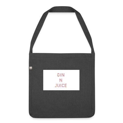 Gin n juice geschenk geschenkidee - Schultertasche aus Recycling-Material