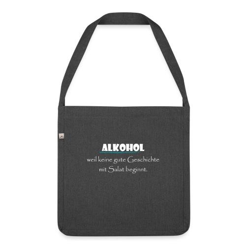 Alkohol nicht Salat - Schultertasche aus Recycling-Material