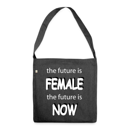Future Female Now - Schultertasche aus Recycling-Material