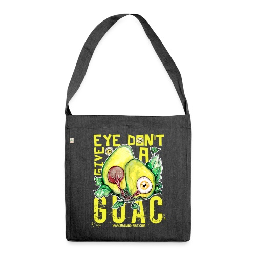 Eye don't give a Guac, von Absurd ART - Schultertasche aus Recycling-Material