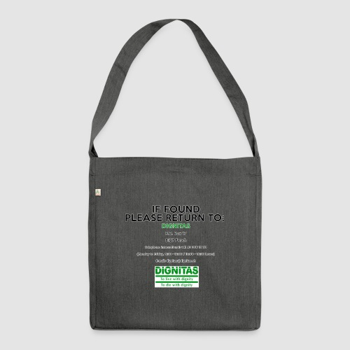 Dignitas - If found please return joke design - Shoulder Bag made from recycled material