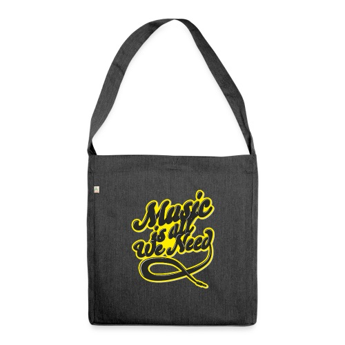 Music Is All We Need - Shoulder Bag made from recycled material
