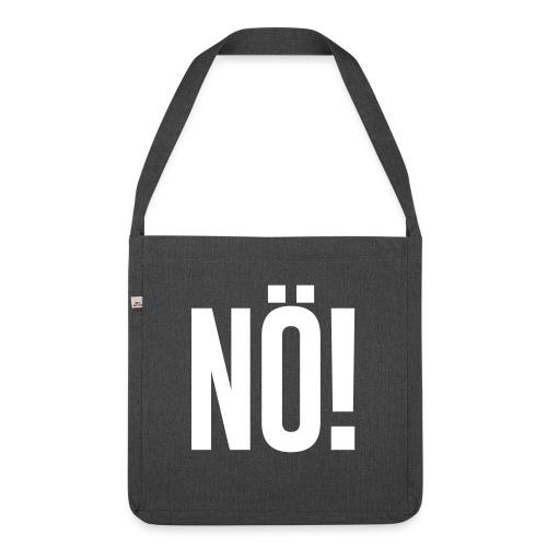 Nö! - Schultertasche aus Recycling-Material