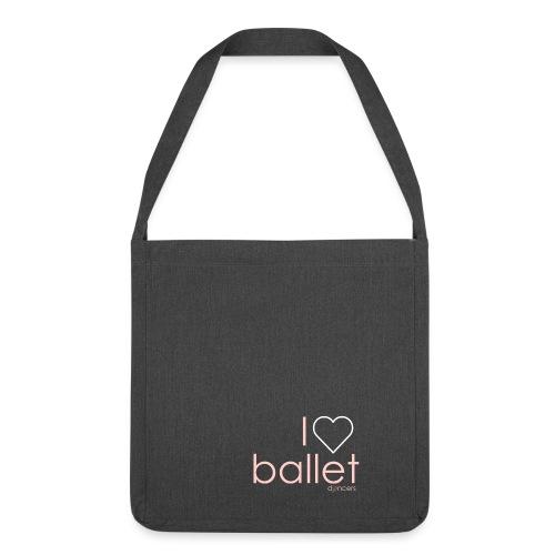 i love ballet - Schoudertas van gerecycled materiaal