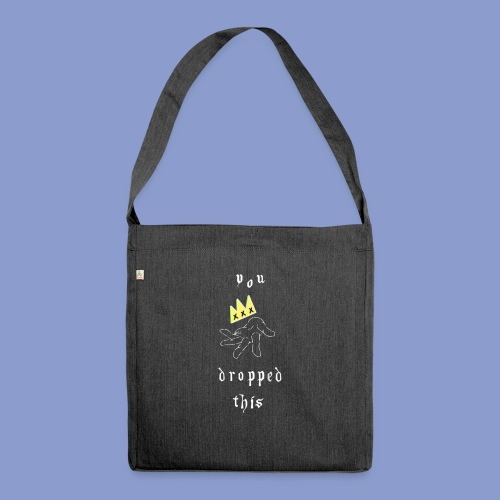 you dropped this - Borsa in materiale riciclato
