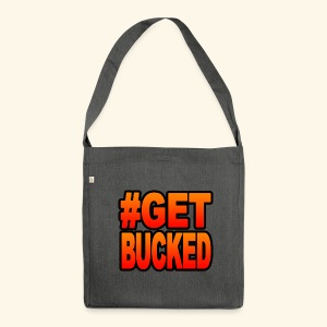 #GetBucked - Shoulder Bag made from recycled material