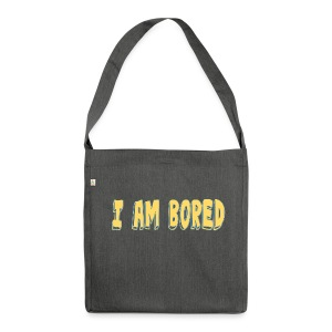 I AM BORED T-SHIRT - Shoulder Bag made from recycled material