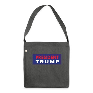 President Trump - Shoulder Bag made from recycled material