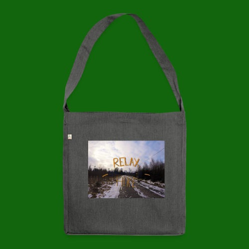 Relax and take a hike - Shoulder Bag made from recycled material