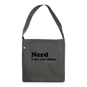Nerd is the new skinny! - Skulderveske av resirkulert materiale