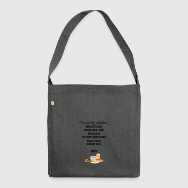 My eating schedule - Shoulder Bag made from recycled material