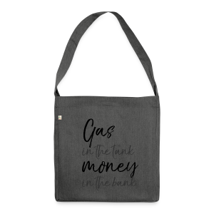 Gas in the tank, money in the bank - Summer Loving - Schultertasche aus Recycling-Material