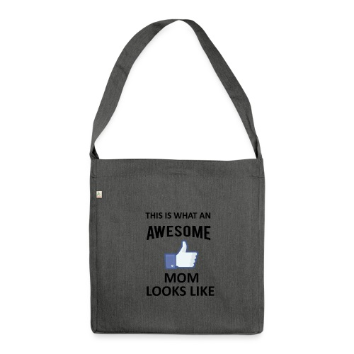 Awesome Mom - Schultertasche aus Recycling-Material