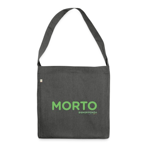 MORTO - Borsa in materiale riciclato