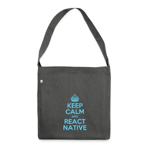 KEEP CALM AND REACT NATIVE SHIRT - Schultertasche aus Recycling-Material