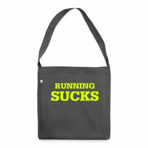 Running Sucks - Schultertasche aus Recycling-Material