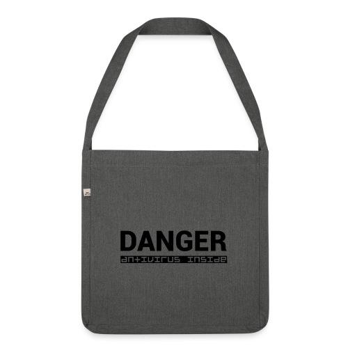 DANGER_antivirus_inside - Shoulder Bag made from recycled material