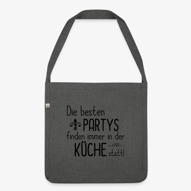 291 Die besten Parties finden in der Küche statt | Schultertasche aus  Recycling-Material