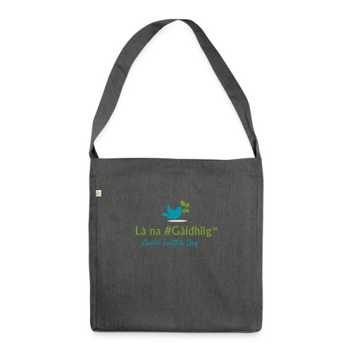 Là na #Gàidhlig - Shoulder Bag made from recycled material