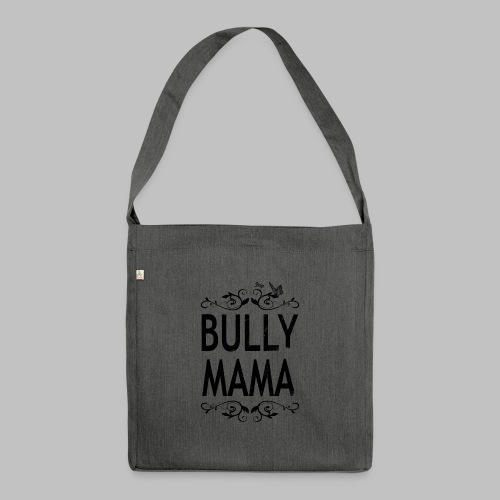 Stolze Bully Mama - Motiv mit Schmetterling - Schultertasche aus Recycling-Material