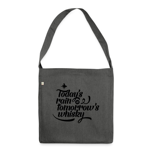 Todays's Rain Women's Tee - Quote to Front - Shoulder Bag made from recycled material