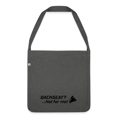 Backseat? Not for me! - Olkalaukku kierrätysmateriaalista