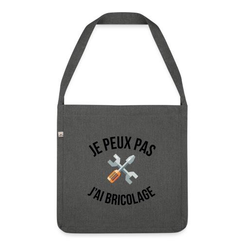 JE PEUX PAS - J'AI BRICOLAGE - Sac bandoulière 100 % recyclé
