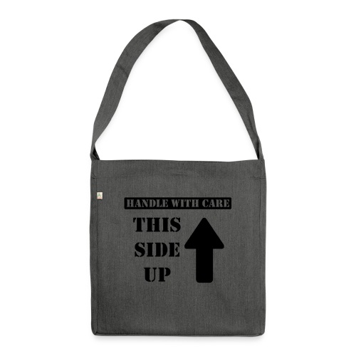 Handle with care / This side up - PrintShirt.at - Schultertasche aus Recycling-Material