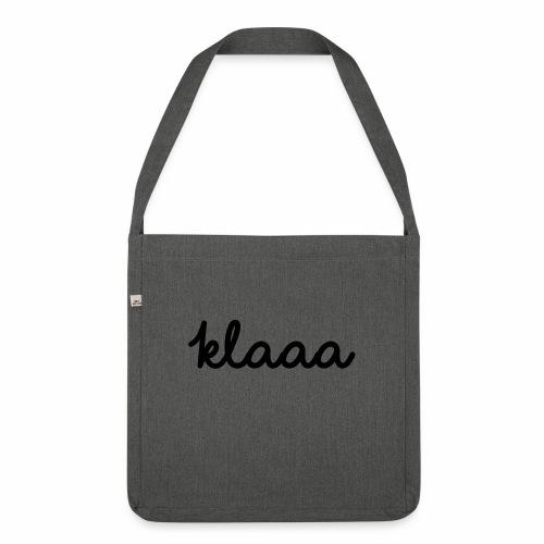 Klaaa - T-Shirt - Schultertasche aus Recycling-Material