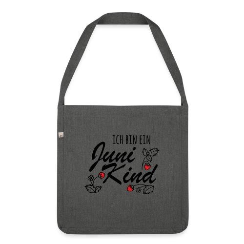 Juni Geburtstag Kind Shirt lustiges Geschenk - Schultertasche aus Recycling-Material