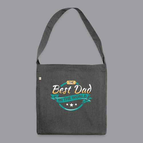 Best Dad In The World II - Schultertasche aus Recycling-Material