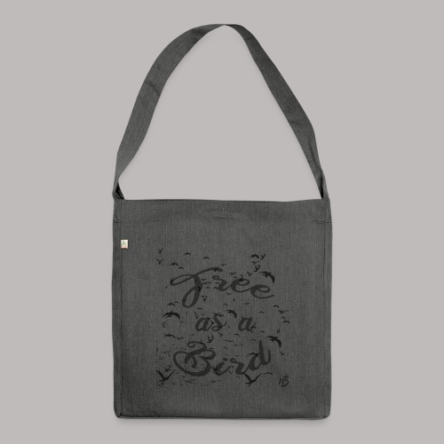 free as a bird | free as a bird - Shoulder Bag made from recycled material