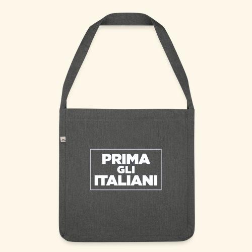 Prima gli italiani - Borsa in materiale riciclato