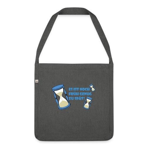 LEBE - bevor Dir die Zeit davon rennt - LEBE! - Schultertasche aus Recycling-Material