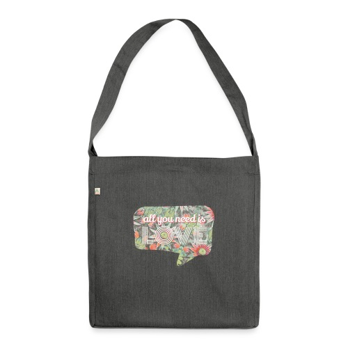 All you need is love - Sac bandoulière 100 % recyclé