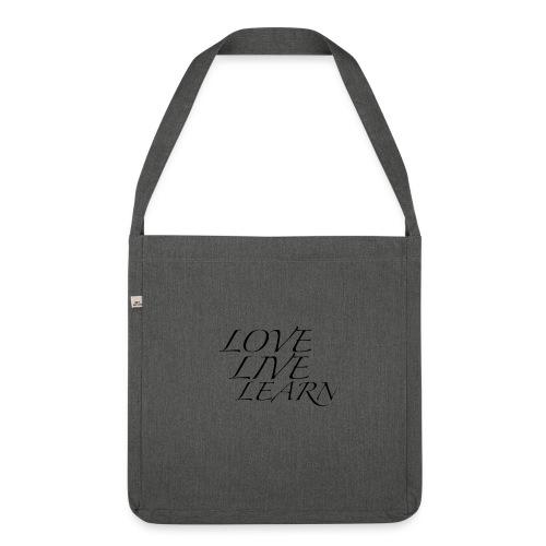 love live learn - Sac bandoulière 100 % recyclé