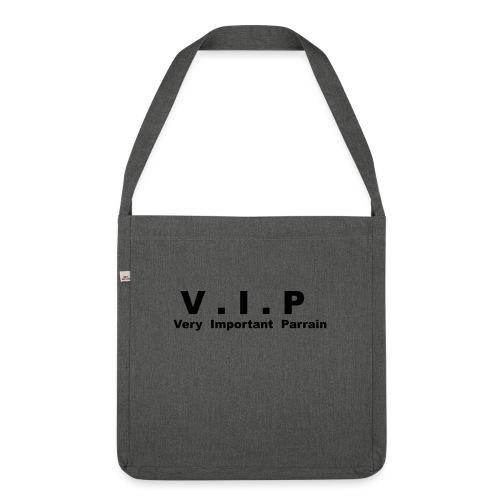 Vip - Very Important Parrain - Sac bandoulière 100 % recyclé
