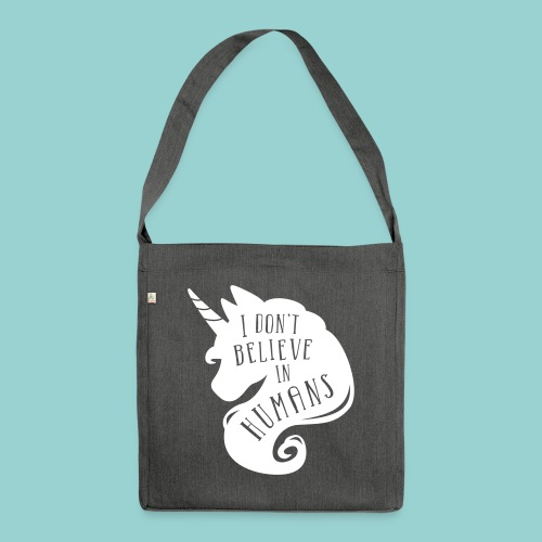 Believe in Humans - Schultertasche aus Recycling-Material