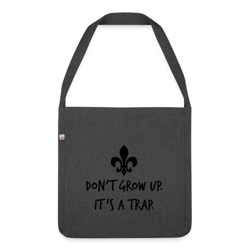 Don't grow up… Handschrift Lilie - Farbe wählbar - Schultertasche aus Recycling-Material