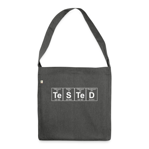 Te-S-Te-D (tested) (small) - Shoulder Bag made from recycled material