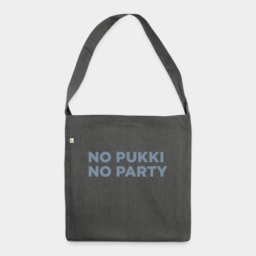 No Pukki, no party - Olkalaukku kierrätysmateriaalista