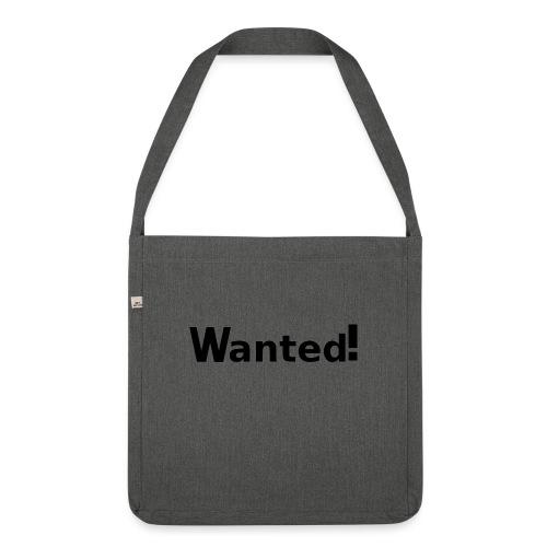 Wanted. schwarz - Schultertasche aus Recycling-Material