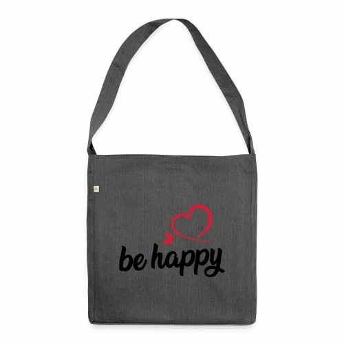 be happy - Schultertasche aus Recycling-Material