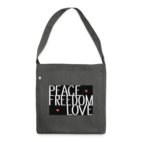 PEACE FREEDOM LOVE - Schultertasche aus Recycling-Material